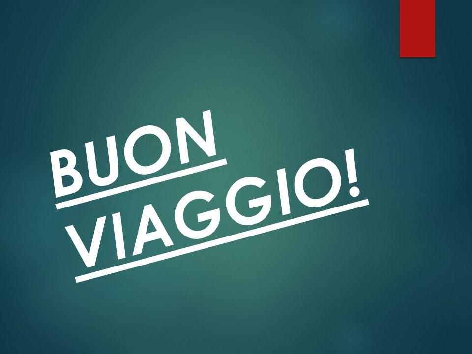 BUON VIAGGIO!