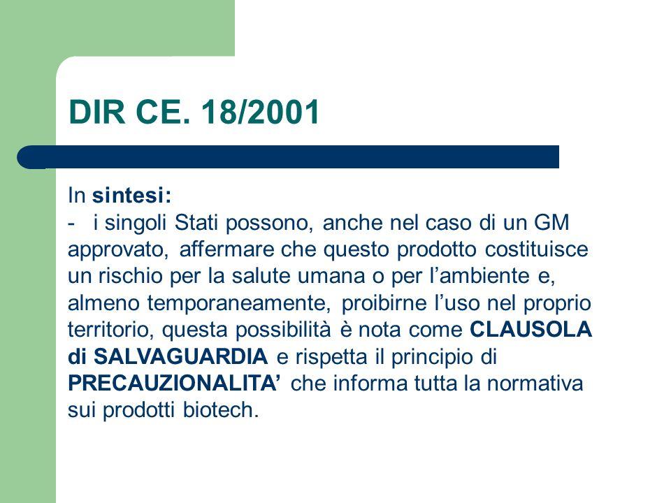 DIR CE. 18/2001 In sintesi: