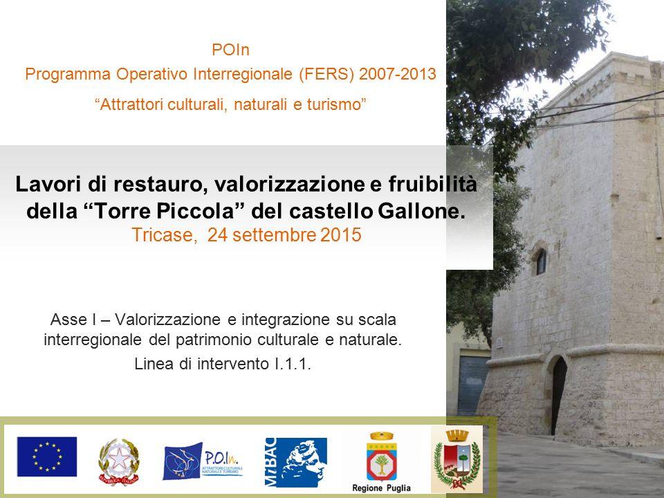 POIn Programma Operativo Interregionale (FERS) 2007-2013. Attrattori culturali, naturali e turismo