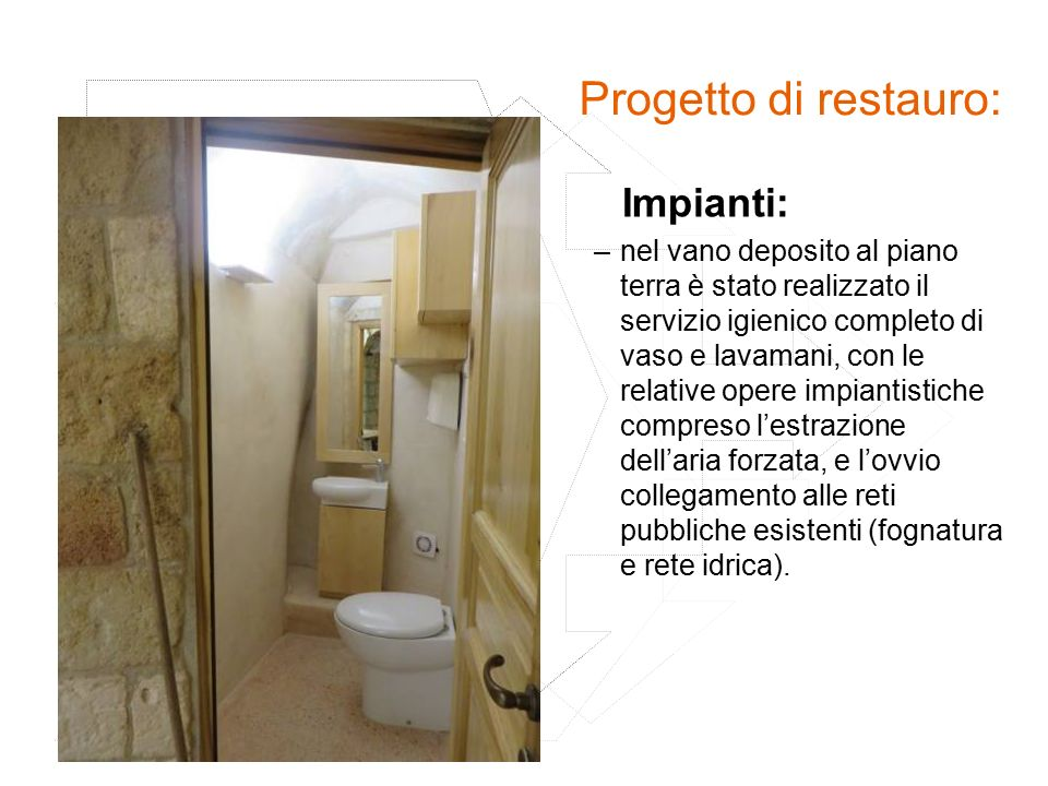 Progetto di restauro: Impianti: