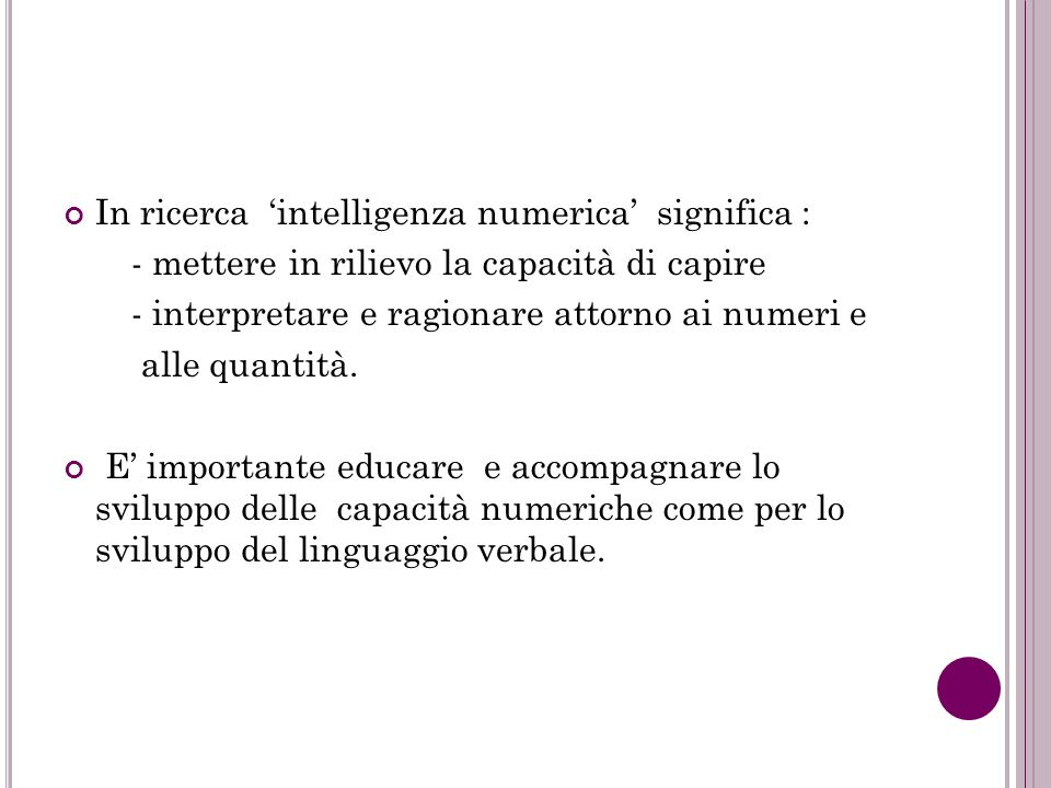 In ricerca 'intelligenza numerica' significa :
