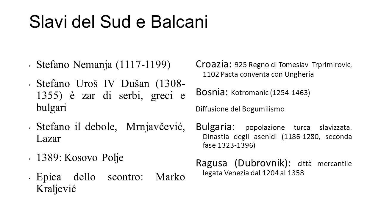 Slavi del Sud e Balcani Stefano Nemanja (1117-1199)