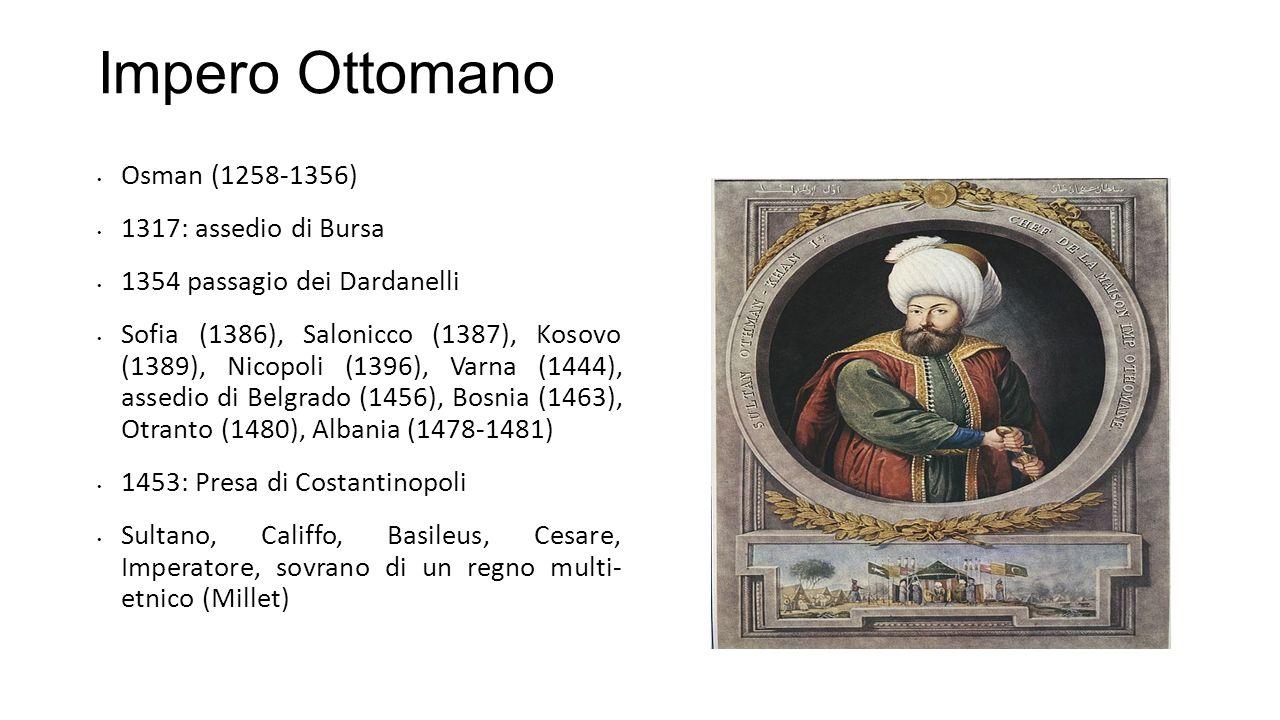 Impero Ottomano Osman (1258-1356) 1317: assedio di Bursa