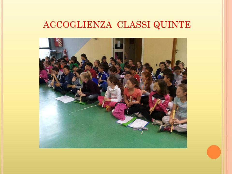 ACCOGLIENZA CLASSI QUINTE