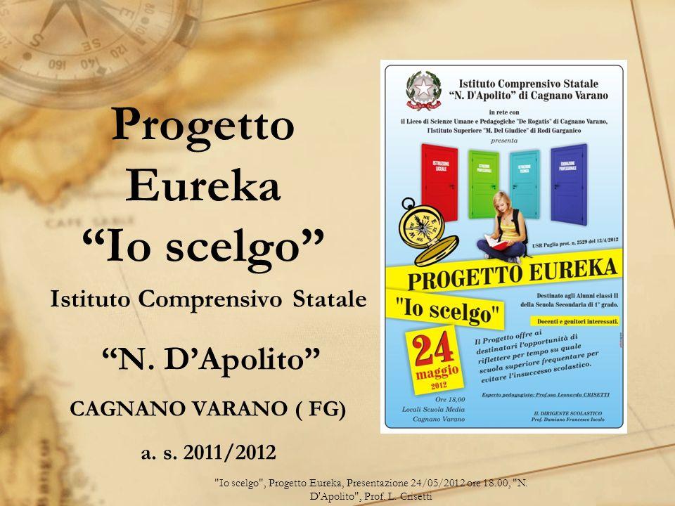 Progetto Eureka Io scelgo