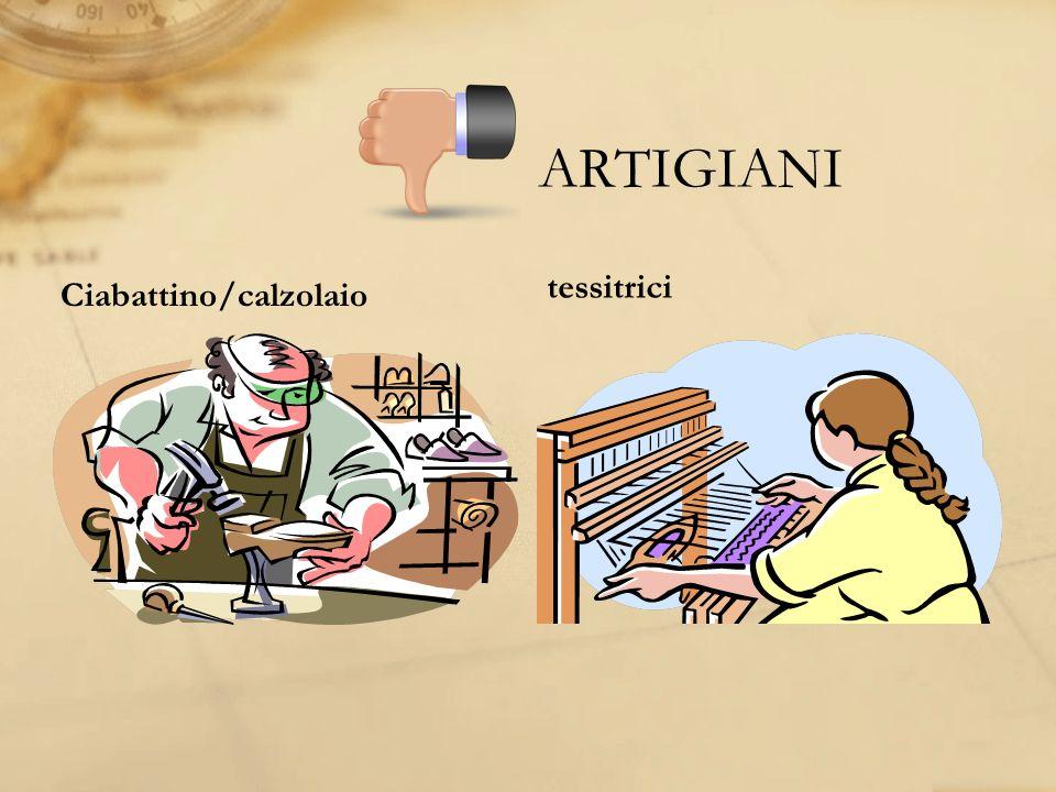 ARTIGIANI tessitrici Ciabattino/calzolaio