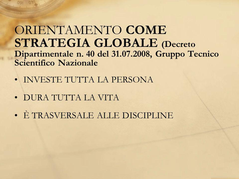 ORIENTAMENTO COME STRATEGIA GLOBALE (Decreto Dipartimentale n