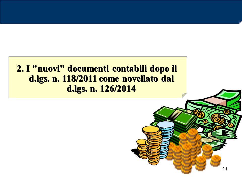 2. I nuovi documenti contabili dopo il d. lgs. n