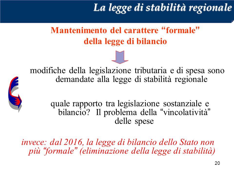 Mantenimento del carattere formale della legge di bilancio