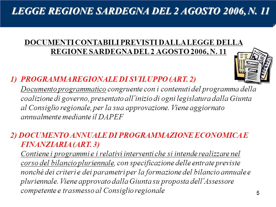 LEGGE REGIONE SARDEGNA DEL 2 AGOSTO 2006, N. 11