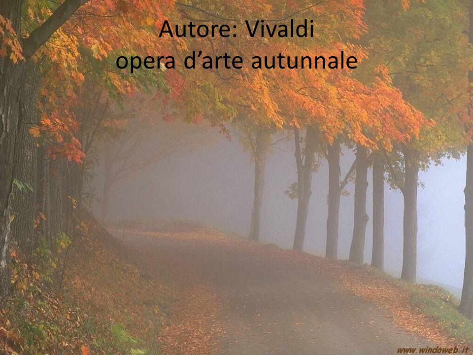 Autore: Vivaldi opera d'arte autunnale