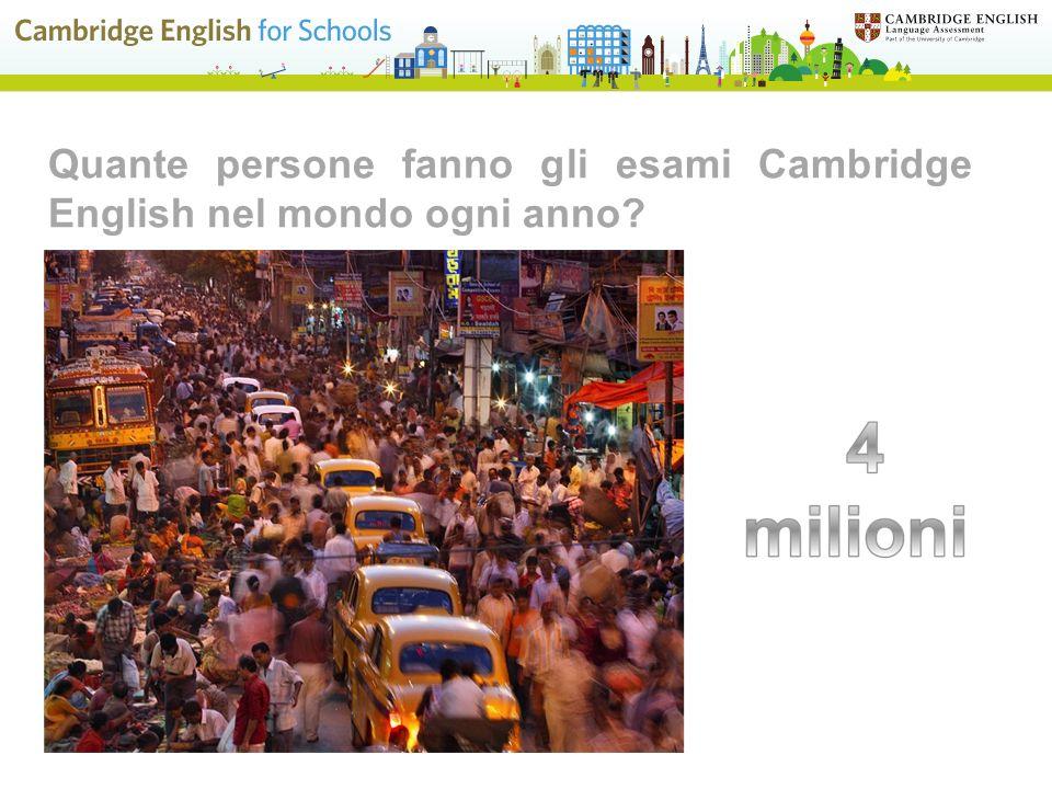 Quante persone fanno gli esami Cambridge English nel mondo ogni anno