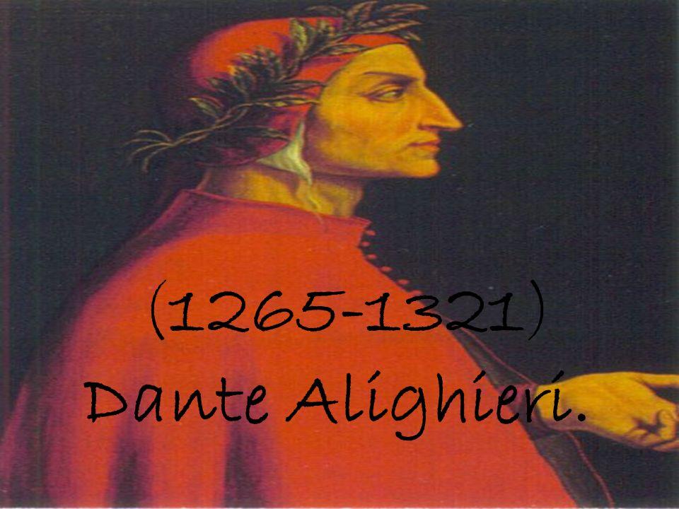 (1265-1321) Dante Alighieri. Inserisci foto di Dante.