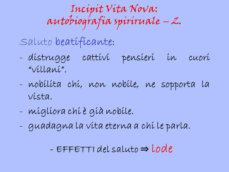 Incipit Vita Nova: autobiografia spiriruale – 2.