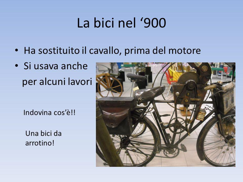 La bici nel '900 Ha sostituito il cavallo, prima del motore