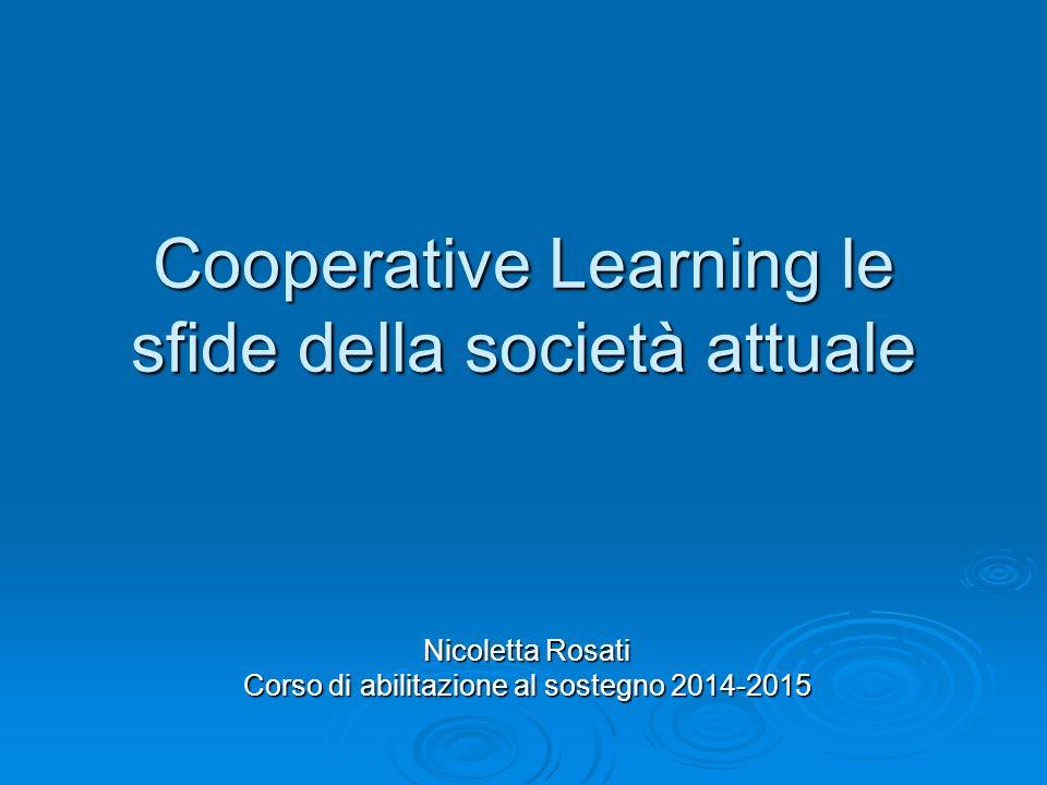 Cooperative Learning le sfide della società attuale