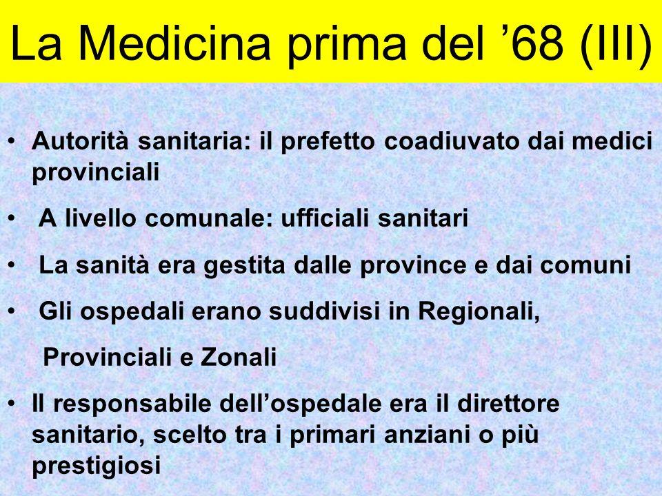La Medicina prima del '68 (III)