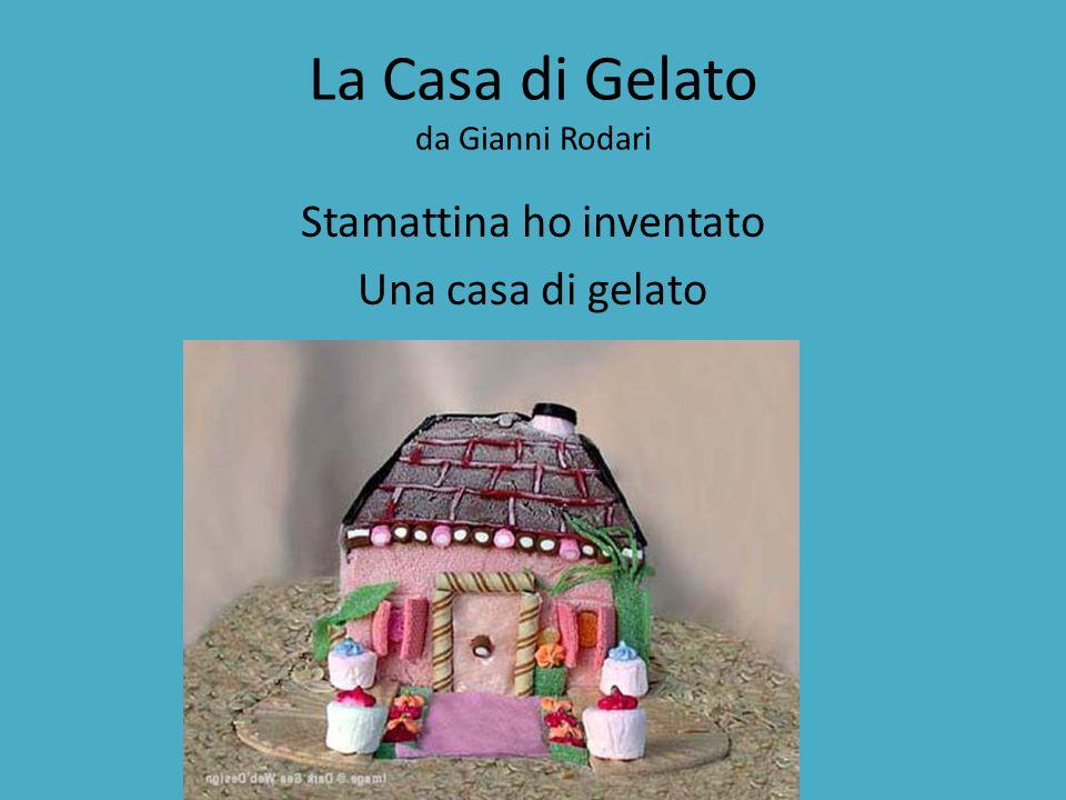 La Casa di Gelato da Gianni Rodari