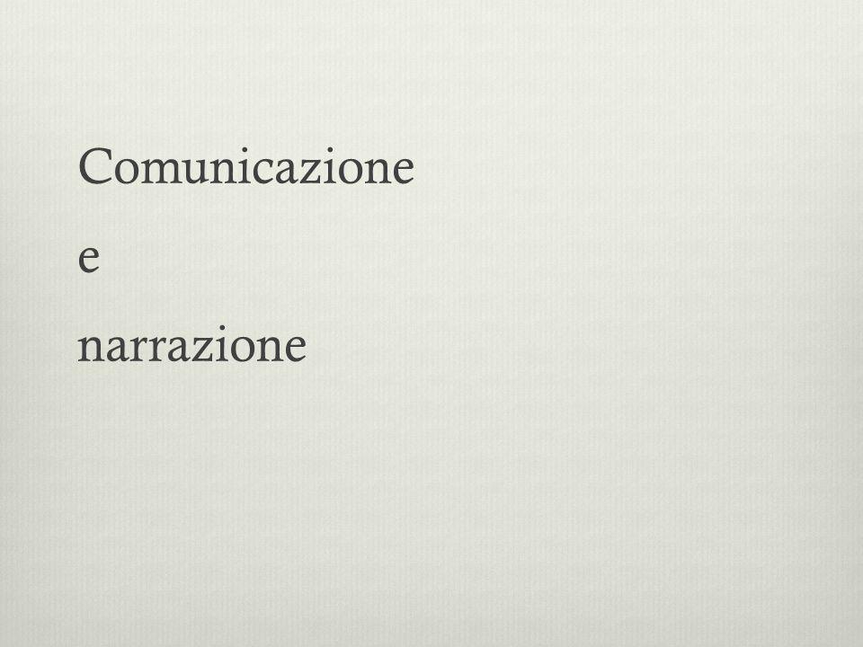 Comunicazione e narrazione