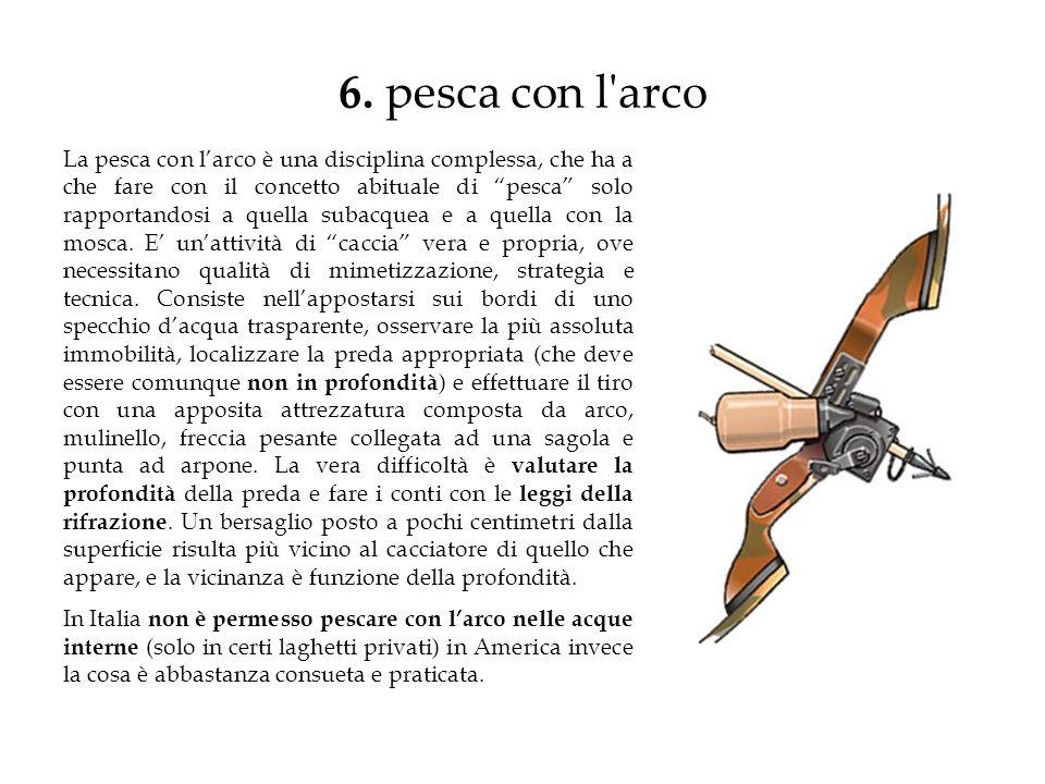 6. pesca con l arco