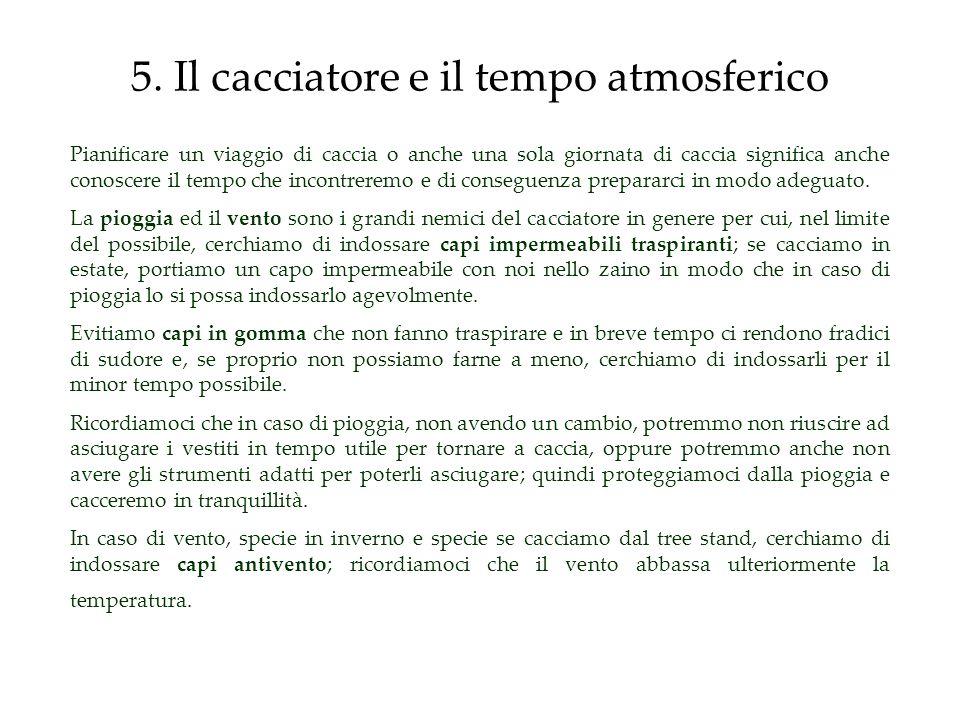 5. Il cacciatore e il tempo atmosferico