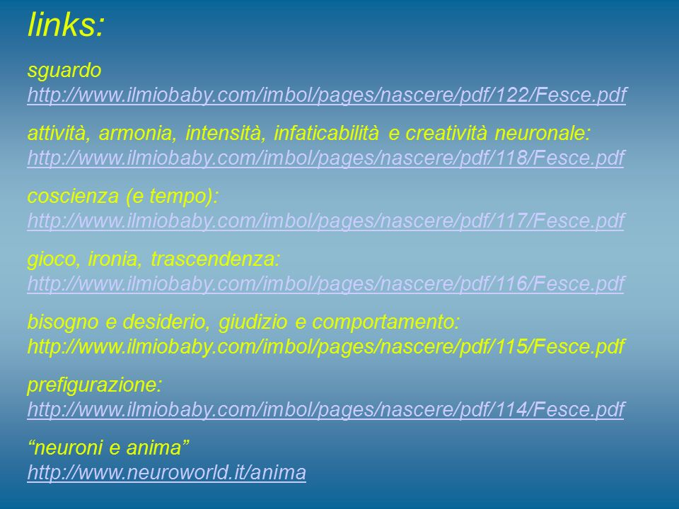 links: sguardo http://www.ilmiobaby.com/imbol/pages/nascere/pdf/122/Fesce.pdf.