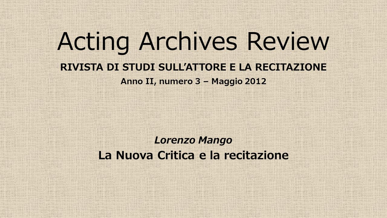 Acting Archives Review
