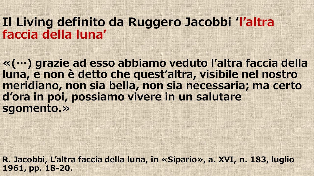 Il Living definito da Ruggero Jacobbi 'l'altra faccia della luna'