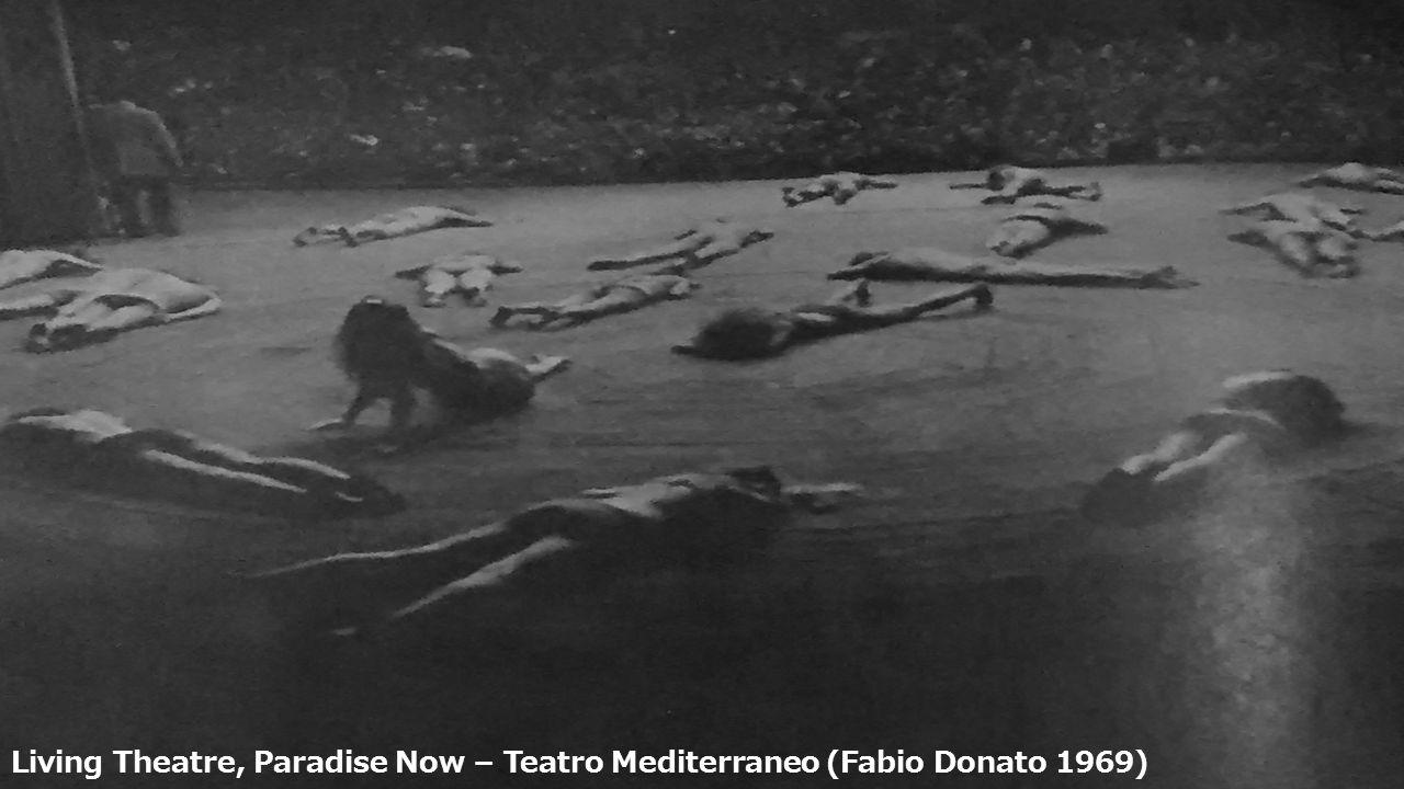 Living Theatre, Paradise Now – Teatro Mediterraneo (Fabio Donato 1969)