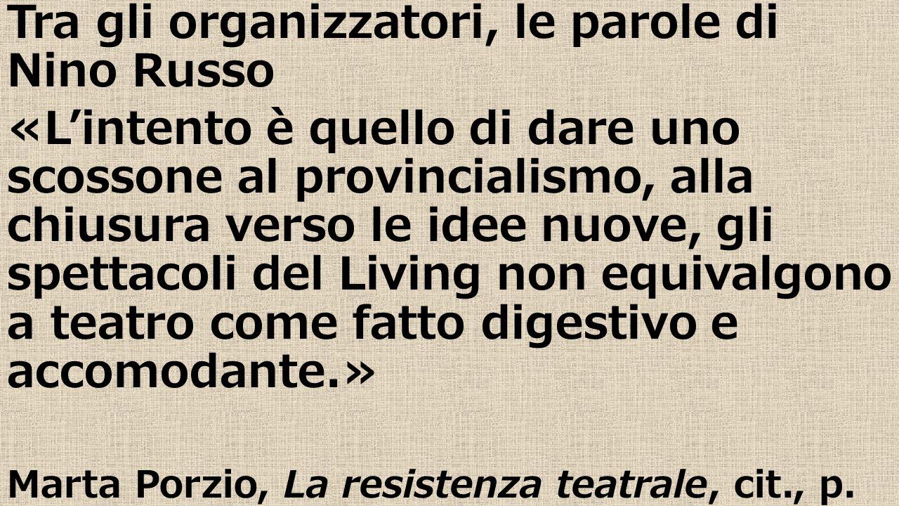 Tra gli organizzatori, le parole di Nino Russo
