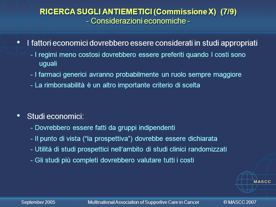 I fattori economici dovrebbero essere considerati in studi appropriati
