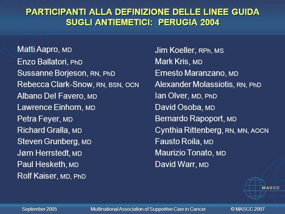 PARTICIPANTI ALLA DEFINIZIONE DELLE LINEE GUIDA SUGLI ANTIEMETICI: PERUGIA 2004