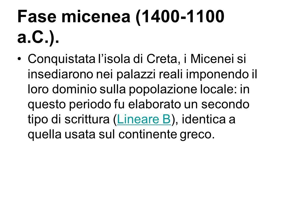 Fase micenea (1400-1100 a.C.).