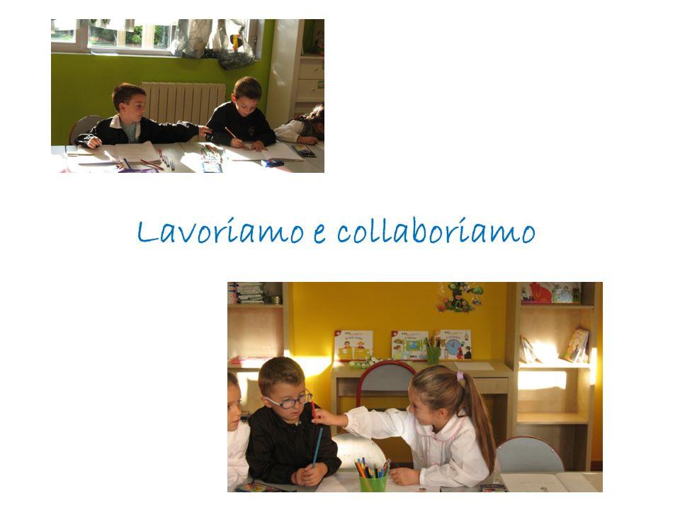 Lavoriamo e collaboriamo