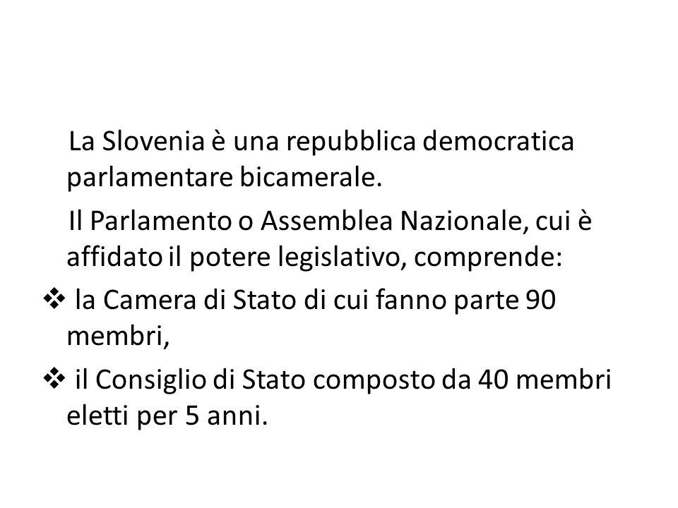 La Slovenia è una repubblica democratica parlamentare bicamerale.