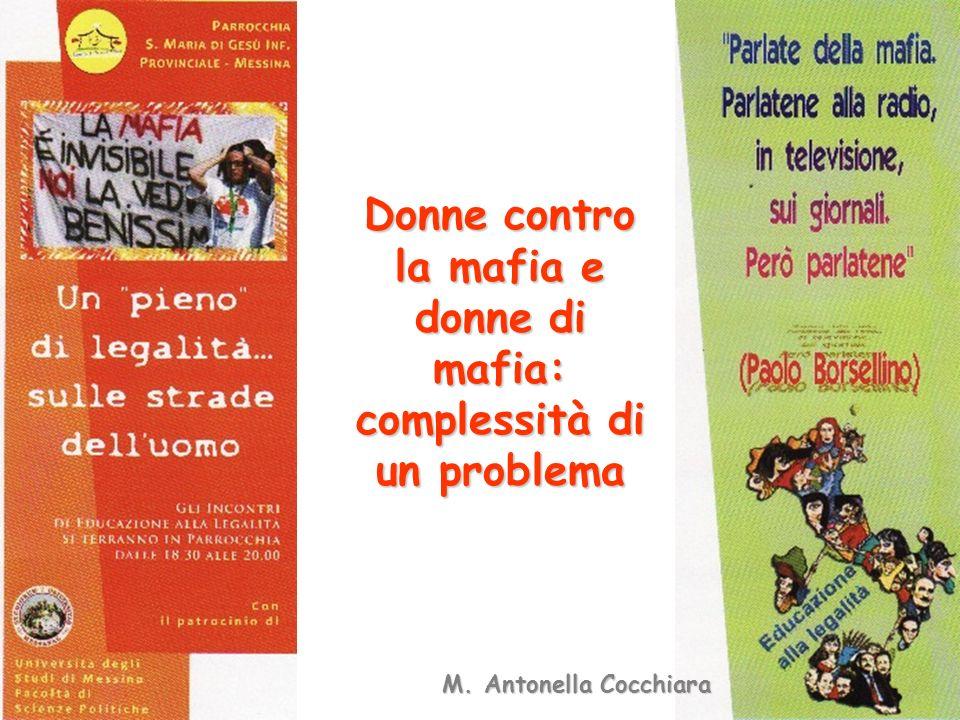 Donne contro la mafia e donne di mafia: complessità di un problema