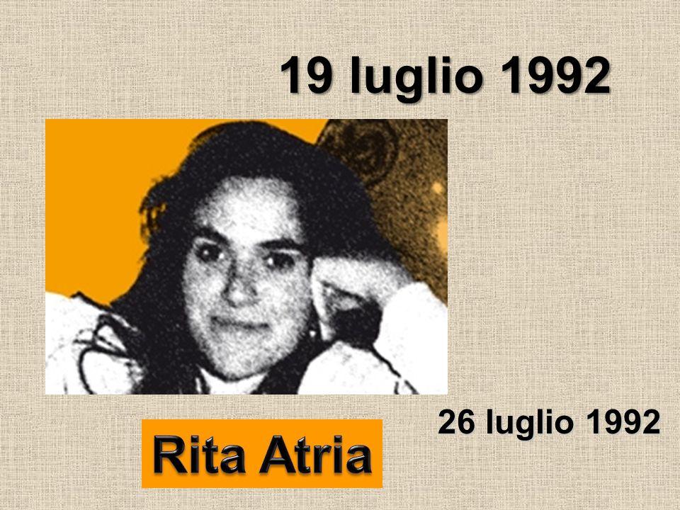 19 luglio 1992 26 luglio 1992 Rita Atria