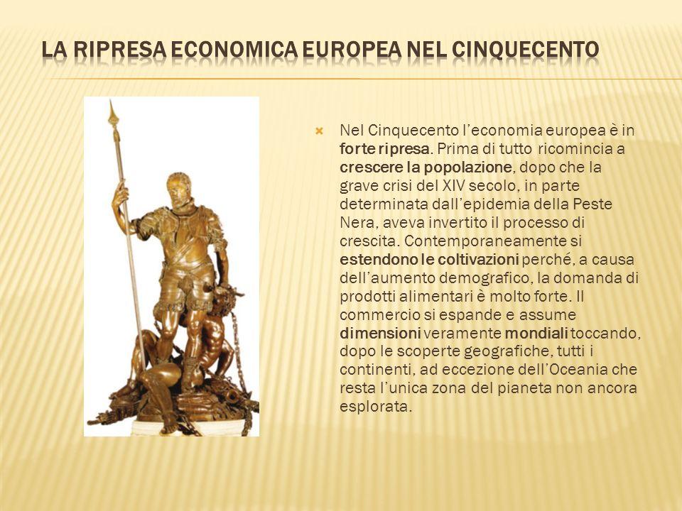 La ripresa economica europea nel Cinquecento