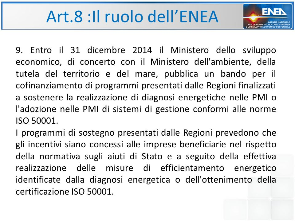 Art.8 :Il ruolo dell'ENEA