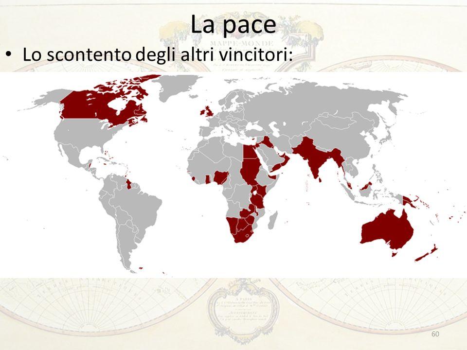 La pace Lo scontento degli altri vincitori: Italia e i confini