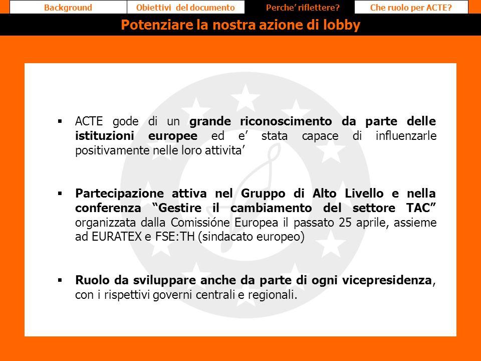 Obiettivi del documento Potenziare la nostra azione di lobby