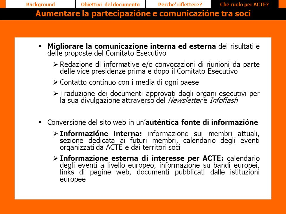Aumentare la partecipazióne e comunicazióne tra soci