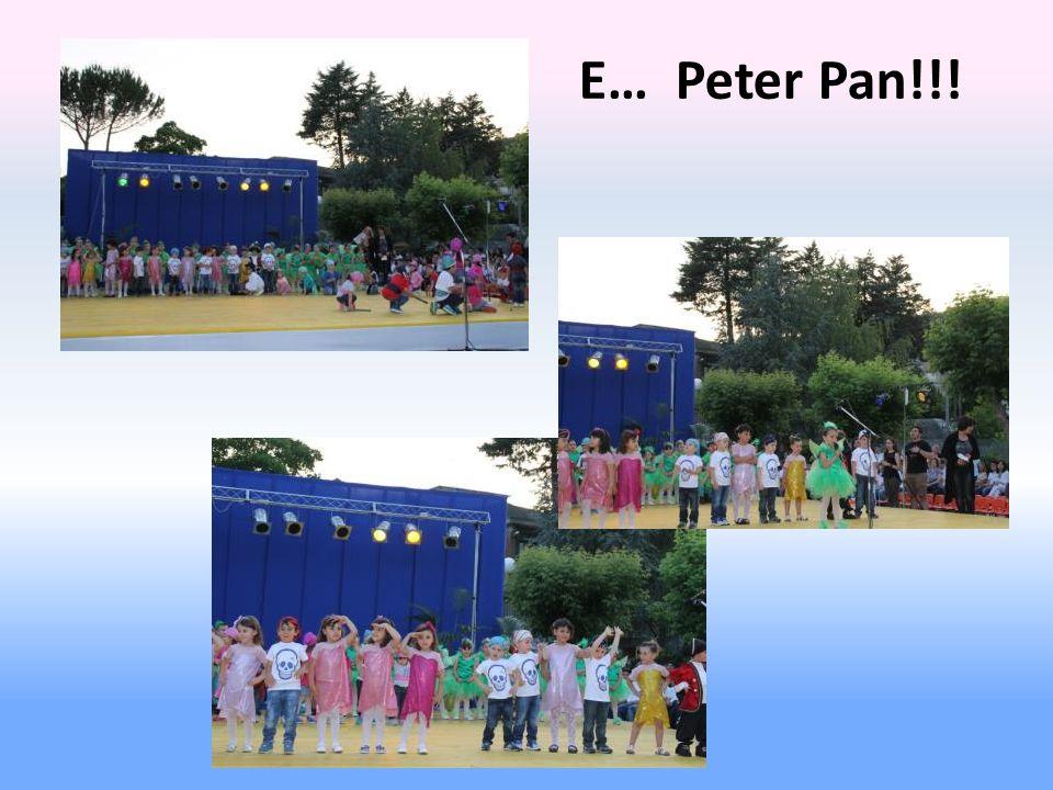 E… Peter Pan!!!