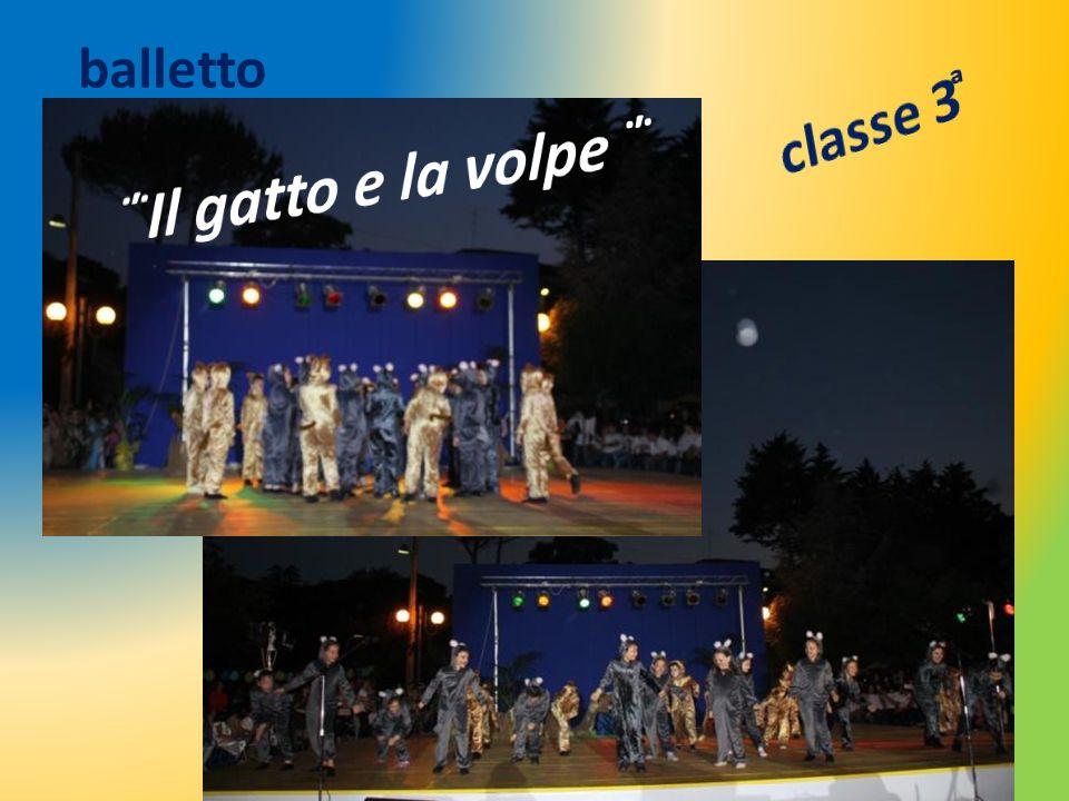 balletto classe 3 ͣ ΅Il gatto e la volpe ΅