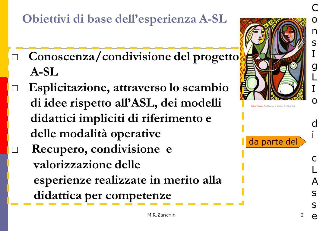Obiettivi di base dell'esperienza A-SL