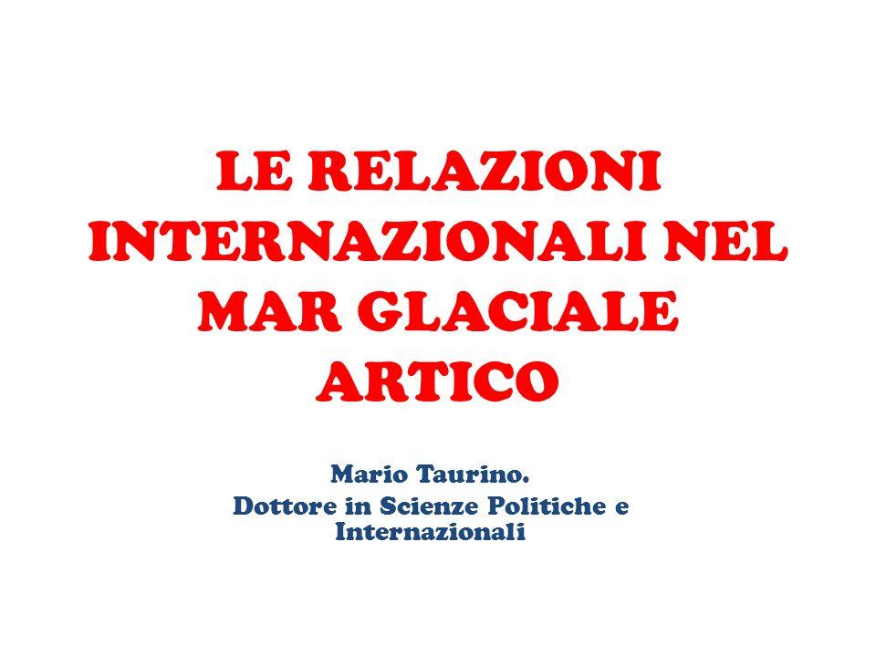 LE RELAZIONI INTERNAZIONALI NEL MAR GLACIALE ARTICO