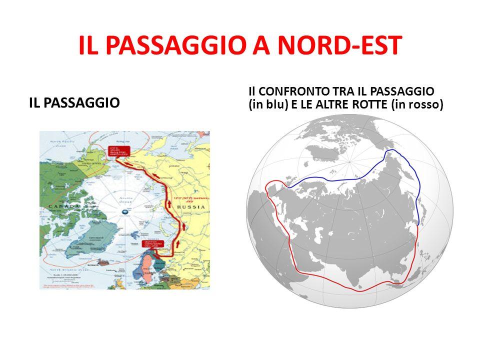 IL PASSAGGIO A NORD-EST