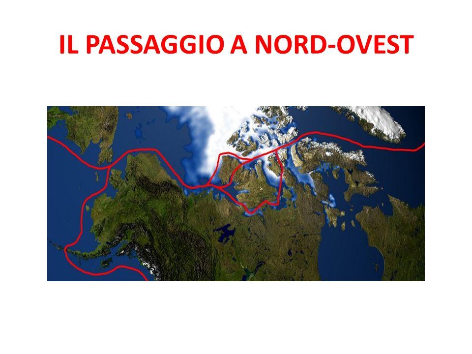 IL PASSAGGIO A NORD-OVEST