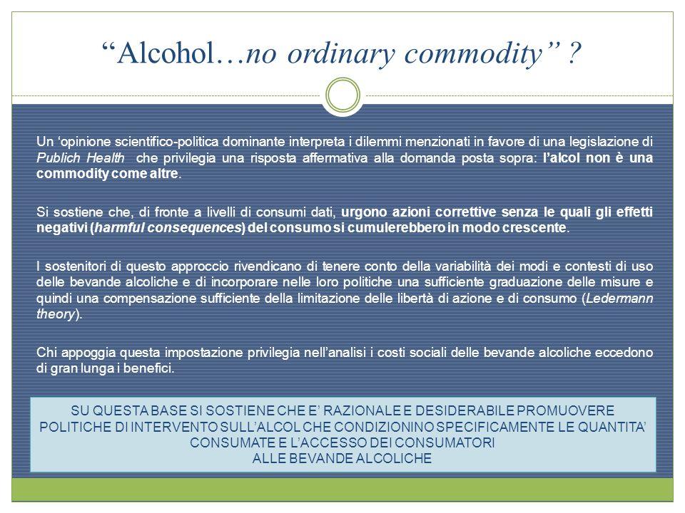 Alcohol…no ordinary commodity