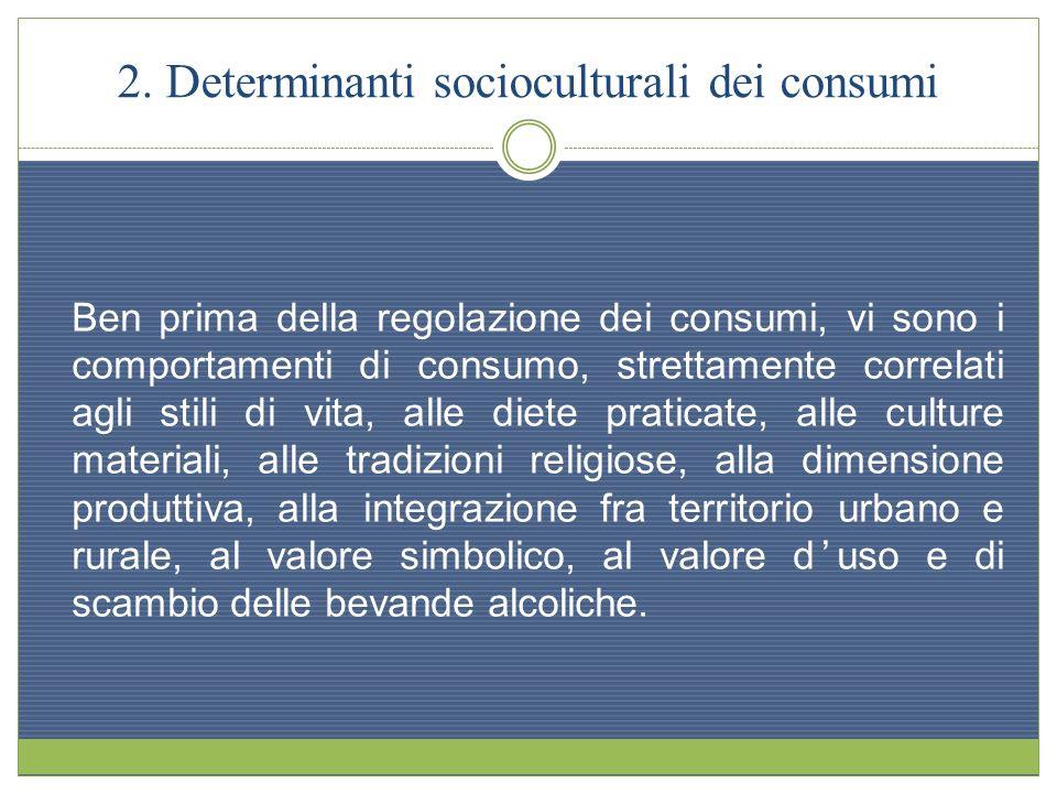 2. Determinanti socioculturali dei consumi